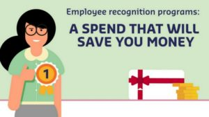 Employee recognition programs: a spend that will save you money